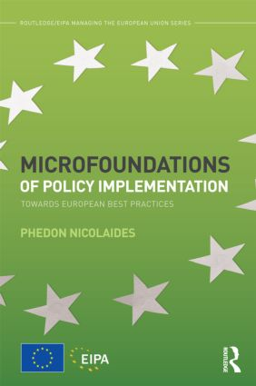 Microfoundations of Policy Implementation: Towards European Best Practices book cover