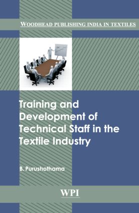 Training and Development of Technical Staff in the Textile Industry: 1st Edition (Hardback) book cover