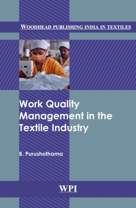 Work Quality Management in the Textile Industry: 1st Edition (Hardback) book cover