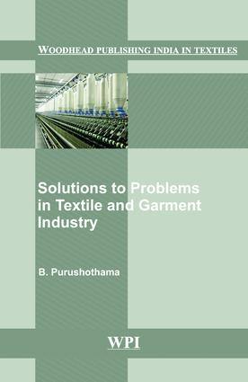 Solutions to Problems in Textile and Garment Industry: 1st Edition (Hardback) book cover