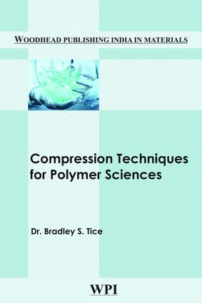 Compression Techniques for Polymer Sciences: 1st Edition (Hardback) book cover
