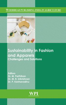 Sustainability in Fashion and Apparels: Challenges and Solutions, 1st Edition (Hardback) book cover