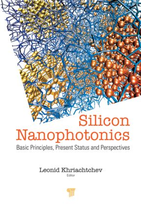 Silicon Nanophotonics: Basic Principles, Current Status and Perspectives, 1st Edition (Hardback) book cover