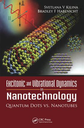 Excitonic and Vibrational Dynamics in Nanotechnology: 1st Edition (Hardback) book cover