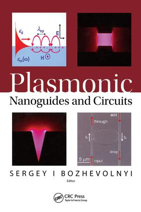 Plasmonic Nanoguides and Circuits: 1st Edition (Hardback) book cover