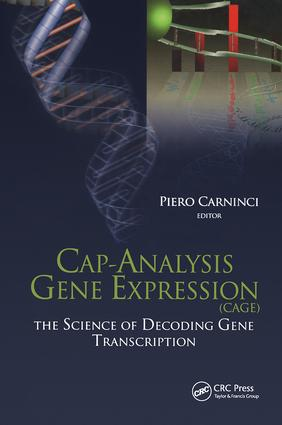 Cap-Analysis Gene Expression (CAGE): The Science of Decoding Genes Transcription, 1st Edition (Hardback) book cover
