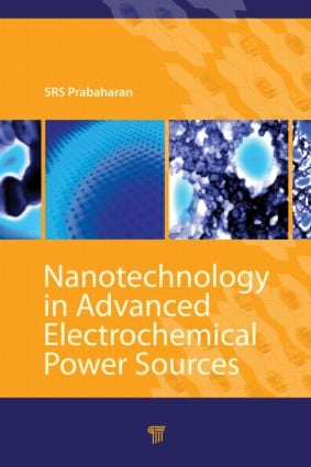 Nanotechnology in Advanced Electrochemical Power Sources: 1st Edition (Hardback) book cover