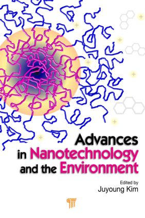 Advances in Nanotechnology and the Environment: 1st Edition (Hardback) book cover
