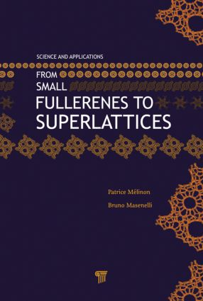 From Small Fullerenes to Superlattices: Science and Applications, 1st Edition (Hardback) book cover