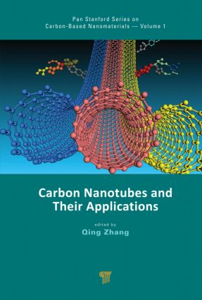 Carbon Nanotubes and Their Applications: 1st Edition (Hardback) book cover