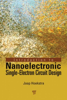 Introduction to Nanoelectronic Single-Electron Circuit Design: 1st Edition (Hardback) book cover