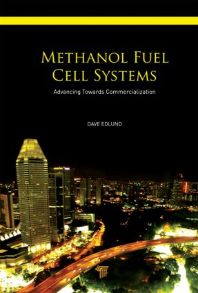 Methanol Fuel Cell Systems: Advancing Towards Commercialization, 1st Edition (Hardback) book cover