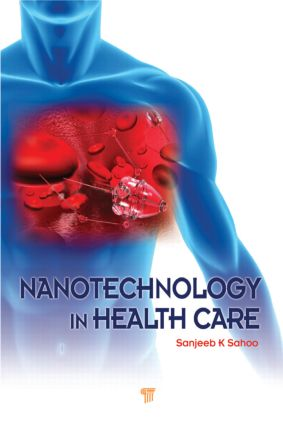 Nanotechnology in Health Care: 1st Edition (Hardback) book cover