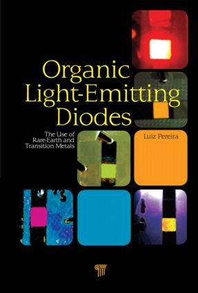 Organic Light Emitting Diodes: The Use of Rare Earth and Transition Metals, 1st Edition (Hardback) book cover