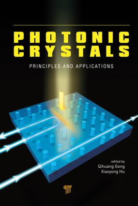 Photonic Crystals: Principles and Applications, 1st Edition (Hardback) book cover