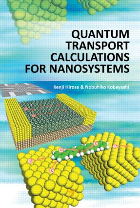 Quantum Transport Calculations for Nanosystems: 1st Edition (Hardback) book cover