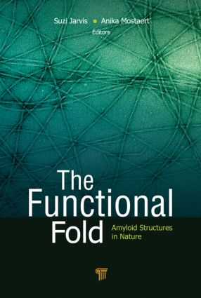 The Functional Fold: Amyloid Structures in Nature, 1st Edition (Hardback) book cover
