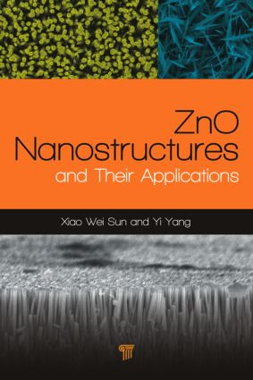 ZnO Nanostructures and Their Applications: 1st Edition (Hardback) book cover