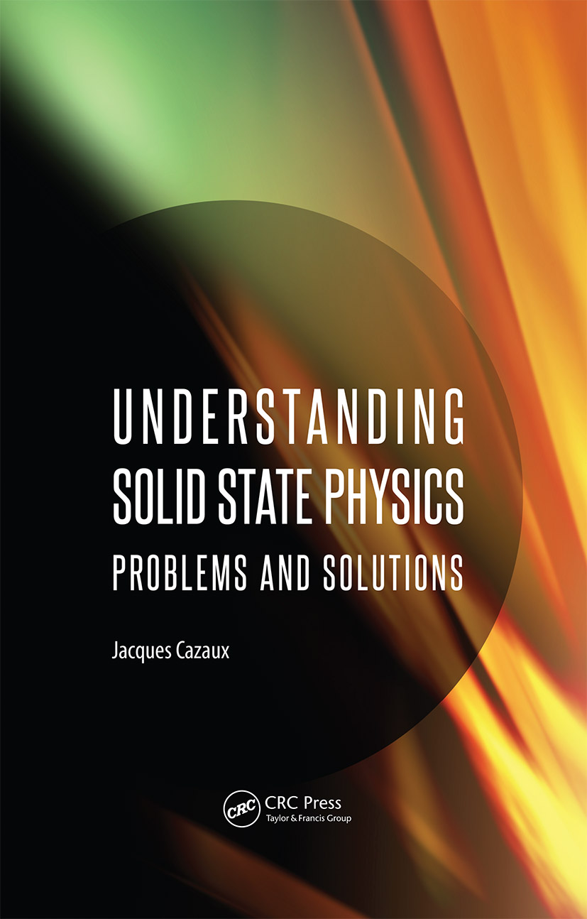 Understanding Solid State Physics: Problems and Solutions, 1st Edition (Hardback) book cover