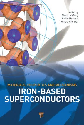 Iron-based Superconductors: Materials, Properties and Mechanisms, 1st Edition (Hardback) book cover