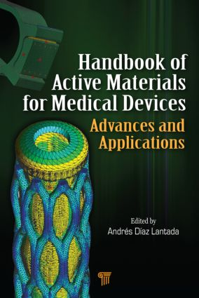 Handbook of Active Materials for Medical Devices: Advances and Applications, 1st Edition (Hardback) book cover