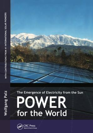 Power for the World: The Emergence of Electricity from the Sun, 1st Edition (Hardback) book cover
