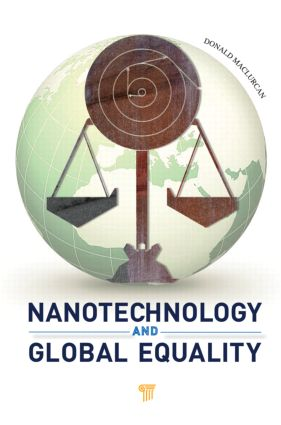 Nanotechnology and Global Equality: 1st Edition (Hardback) book cover
