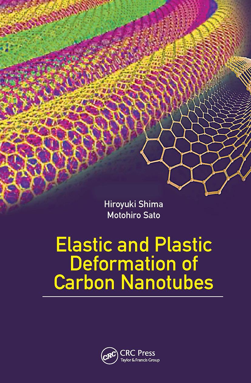Elastic and Plastic Deformation of Carbon Nanotubes: 1st Edition (Hardback) book cover