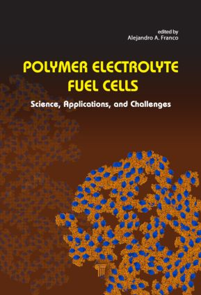 Polymer Electrolyte Fuel Cells: Science, Applications, and Challenges, 1st Edition (Hardback) book cover