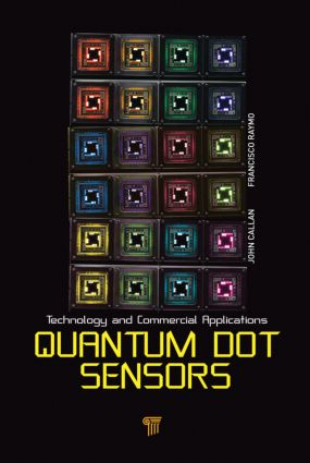 Quantum Dot Sensors: Technology and Commercial Applications, 1st Edition (Hardback) book cover