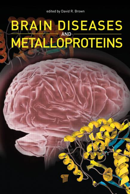 Brain Diseases and Metalloproteins (Hardback) book cover