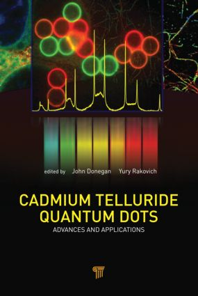 Cadmium Telluride Quantum Dots: Advances and Applications, 1st Edition (Hardback) book cover