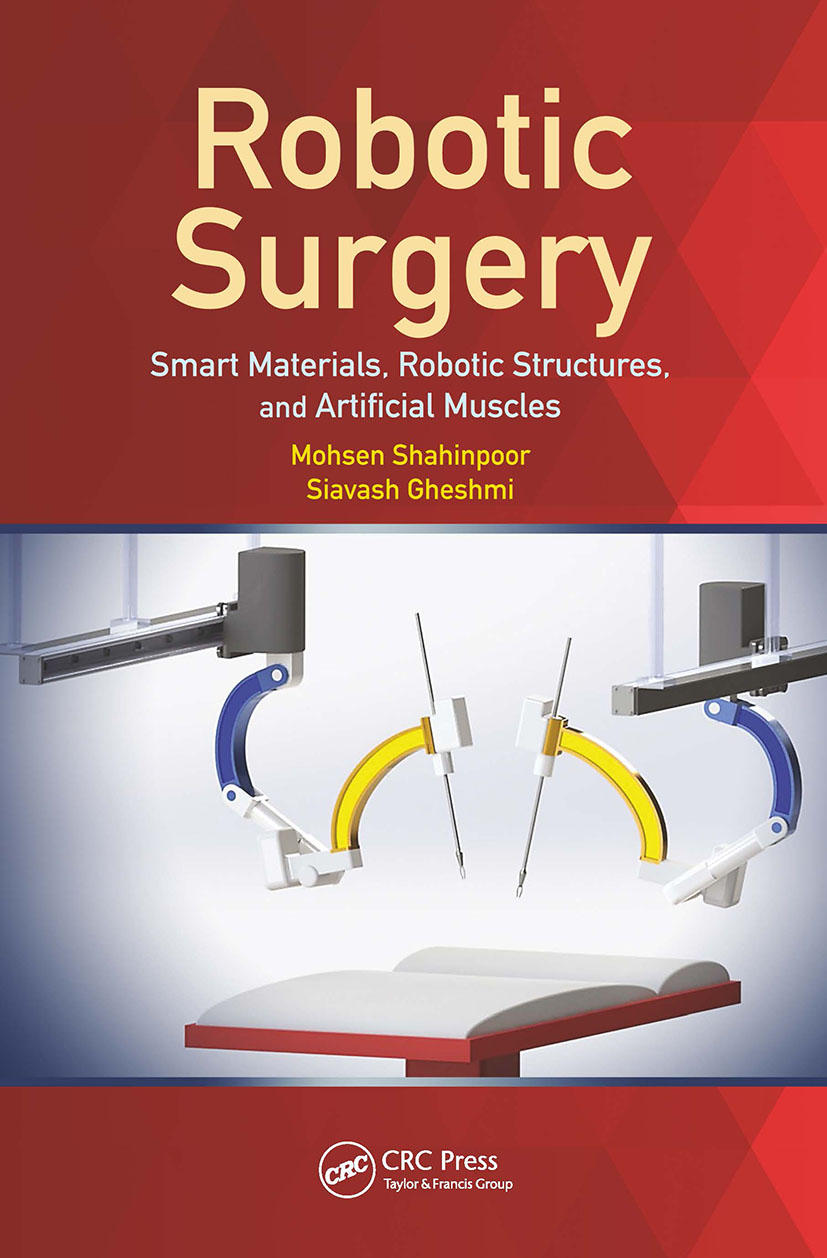 Robotic Surgery: Smart Materials, Robotic Structures, and Artificial Muscles, 1st Edition (Hardback) book cover