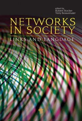 Networks in Society: Links and Language (Hardback) book cover