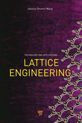 Lattice Engineering: Technology and Applications, 1st Edition (Hardback) book cover