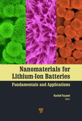 Nanomaterials for Lithium-Ion Batteries: Fundamentals and Applications, 1st Edition (Hardback) book cover