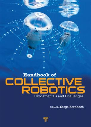 Handbook of Collective Robotics: Fundamentals and Challenges (Hardback) book cover