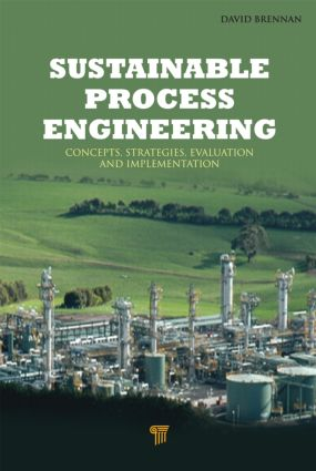 Sustainable Process Engineering: Concepts, Strategies, Evaluation and Implementation, 1st Edition (Hardback) book cover