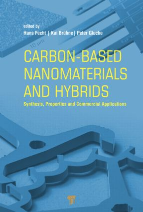 Carbon-based Nanomaterials and Hybrids: Synthesis, Properties, and Commercial Applications, 1st Edition (Hardback) book cover