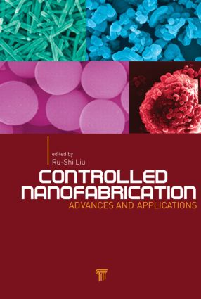 Controlled Nanofabrication: Advances and Applications, 1st Edition (Hardback) book cover