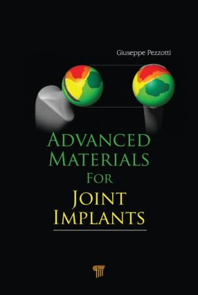Advanced Materials for Joint Implants: 1st Edition (Hardback) book cover