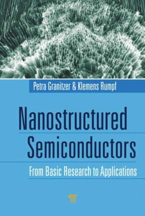 Nanostructured Semiconductors: From Basic Research to Applications, 1st Edition (Hardback) book cover