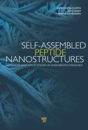 Self-Assembled Peptide Nanostructures: Advances and Applications in Nanobiotechnology, 1st Edition (Hardback) book cover