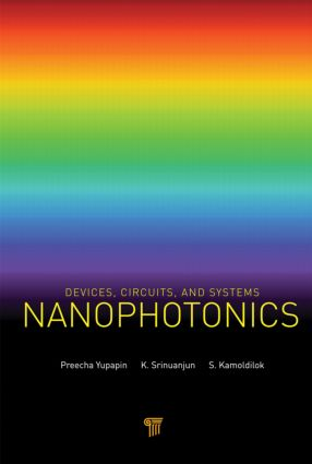Nanophotonics: Devices, Circuits, and Systems, 1st Edition (Hardback) book cover