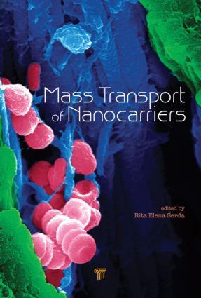 Mass Transport of Nanocarriers: 1st Edition (Hardback) book cover