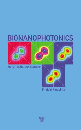 Bionanophotonics: An Introductory Textbook, 1st Edition (Hardback) book cover