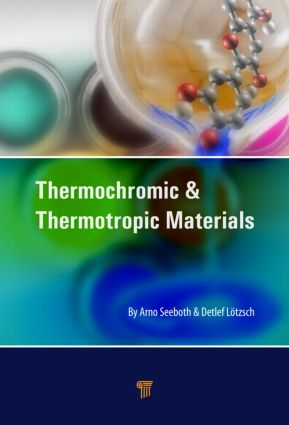 Thermochromic and Thermotropic Materials: 1st Edition (Hardback) book cover