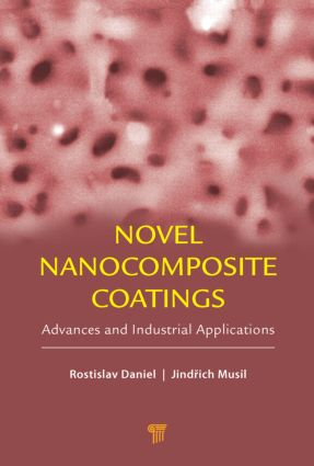 Novel Nanocomposite Coatings: Advances and Industrial Applications, 1st Edition (Hardback) book cover