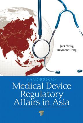 Handbook of Medical Device Regulatory Affairs in Asia (Hardback) book cover
