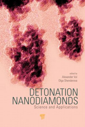 Detonation Nanodiamonds: Science and Applications, 1st Edition (Hardback) book cover